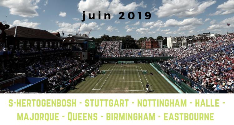 le calendrier tennis pour le mois de juin 2019